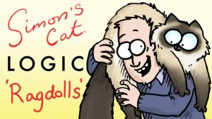 Simon's Cat Logic – Things You Didn't Know About Ragdolls!